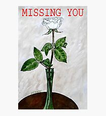 MISSING YOU 2 Photographic Print