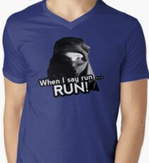 When I say run … RUN! Mens V-Neck T-Shirt