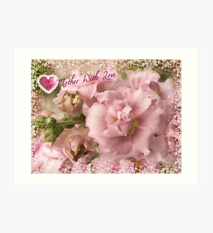 To Mother with Love Art Print