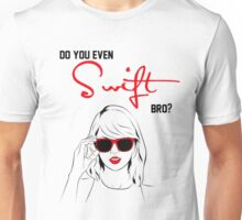 Do you even Swift, bro? (black and red) Unisex T-Shirt