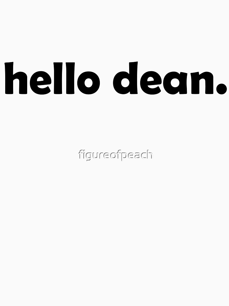Hello Dean by figureofpeach