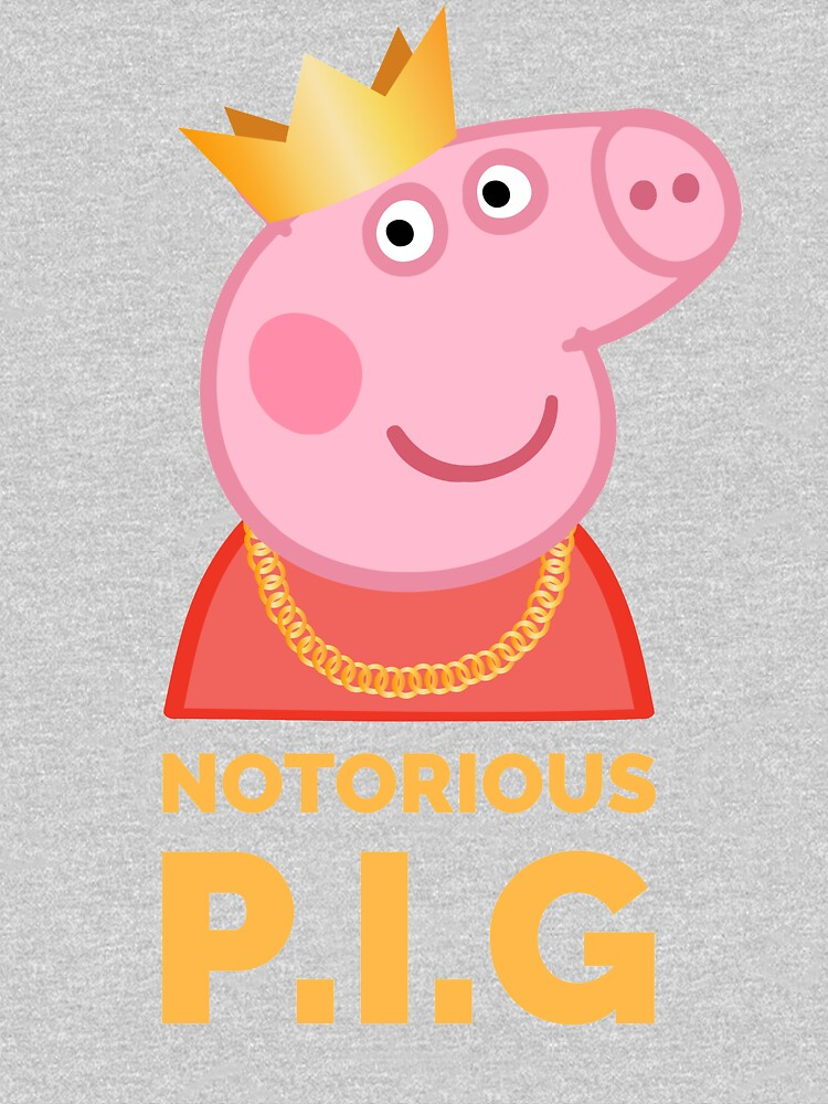 Notorious Peppa Pig by SQWEAR