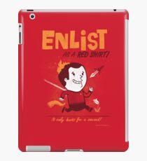 ENLIST as a Red Shirt! iPad Case/Skin