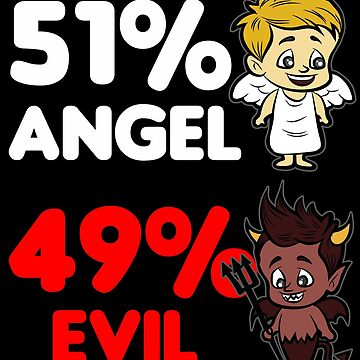 51 ANGEL 49 EVIL Heaven and Hell Naughty funny by Moonpie90