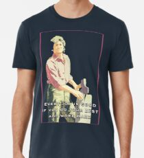Charles Ingalls quote Little house on the prairie Men's Premium T-Shirt