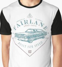 45a7c099 Ford Fairlane 1967 - Built for Speed Graphic T-Shirt