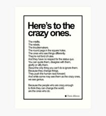 Apple Think Different Here's To The Crazy Ones Art Print