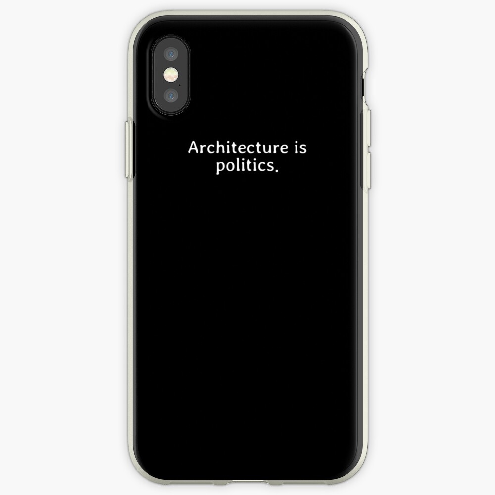 Architecture is politics iPhone-Hülle & Cover