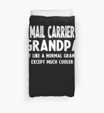 Gifts For Mail Carrier's Grandpa Duvet Cover