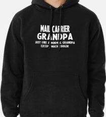 Gifts For Mail Carrier's Grandpa Pullover Hoodie