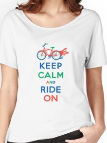 Keep Calm and Ride On - cruiser - primary colors Women's Relaxed Fit T-Shirt