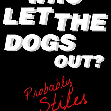Who let the dogs out by van-helsa124
