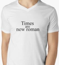 Times are new roman T-Shirt