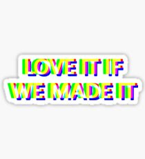 Love it if we made it RGB quote Sticker
