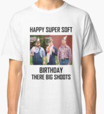 Camiseta clásica Letterkenny feliz super suave cumpleaños