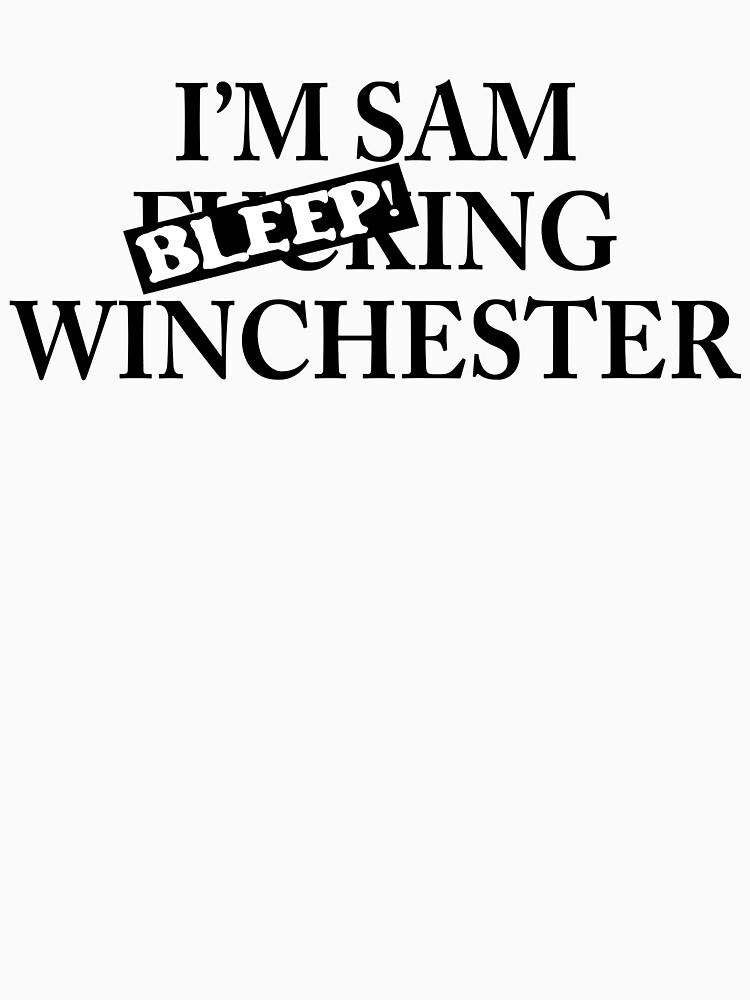 I'm Sam BLEEPing Winchester by Kosherart