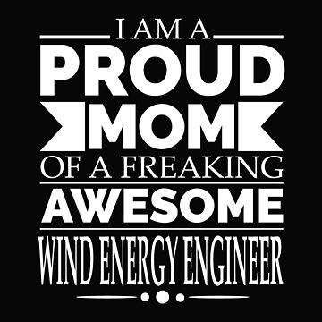 Proud mom of an awesome Wind Energy Engineer by losttribe