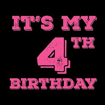 It Is My 4th Birthday by with-care