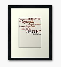 Sherlock Holmes - Eliminate the Impossible Framed Print