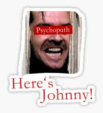 The Shining - Psychopath Sticker
