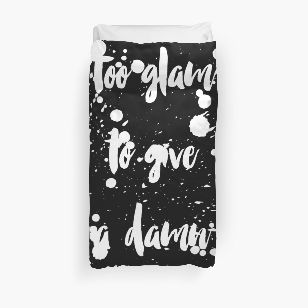 Too glam to give a damn dirty by ME Design Studio