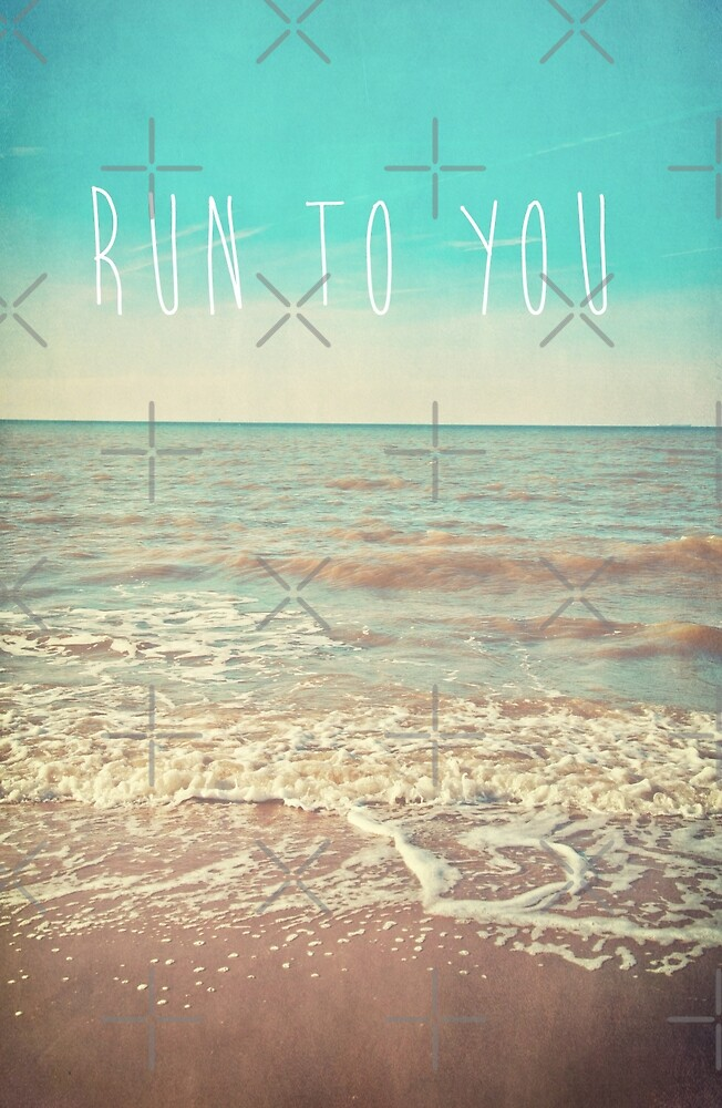 Run To You by Denise Abé
