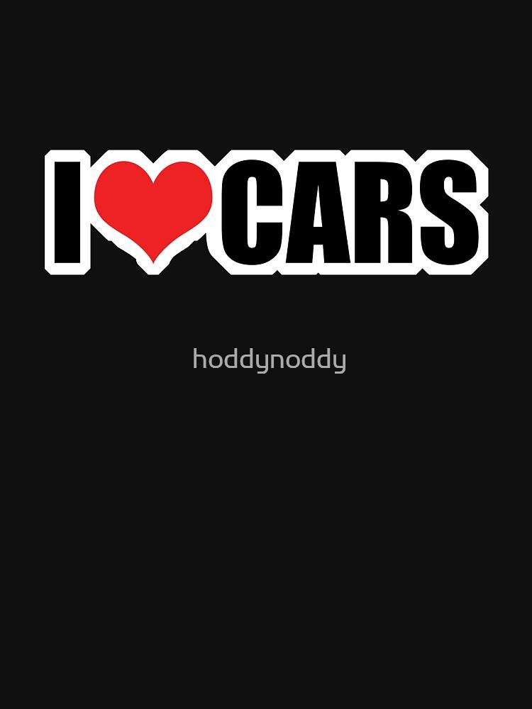 I love cars by hoddynoddy