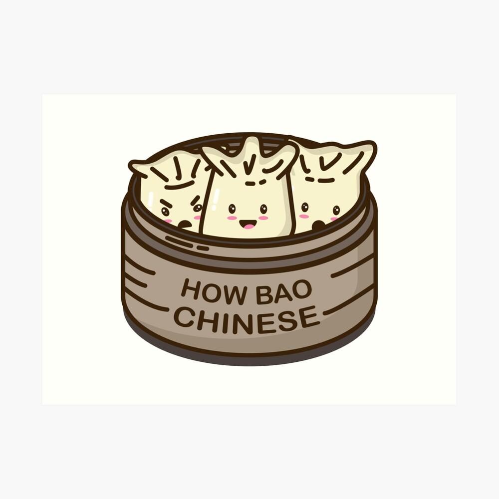 How Bao Chinese? Art Print