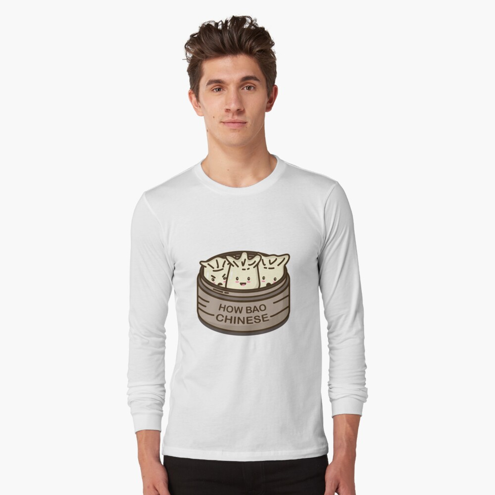 How Bao Chinese? Long Sleeve T-Shirt