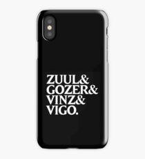 Zuul&Gozer&Vinz&Vigo iPhone Case/Skin