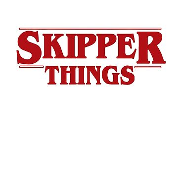 Skipper Things by JungleCrews