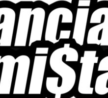 financial mistake - 2 Sticker