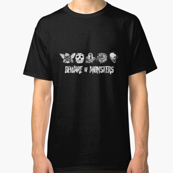 Beware of Monsters Classic T-Shirt