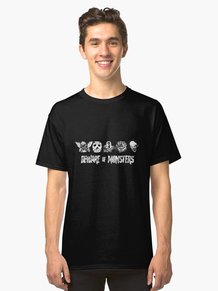 Alternate view of Beware of Monsters Classic T-Shirt