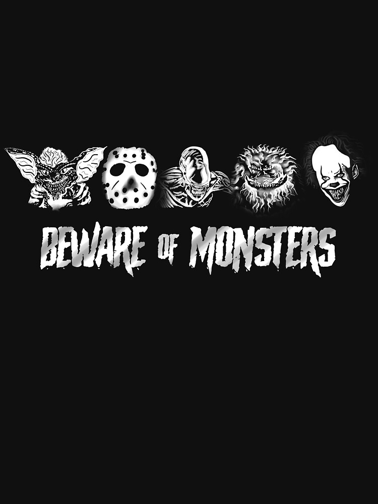 Beware of Monsters by fullrangepoker