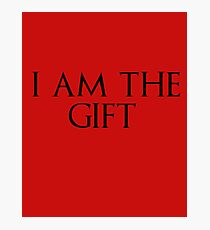 I am the gift Photographic Print