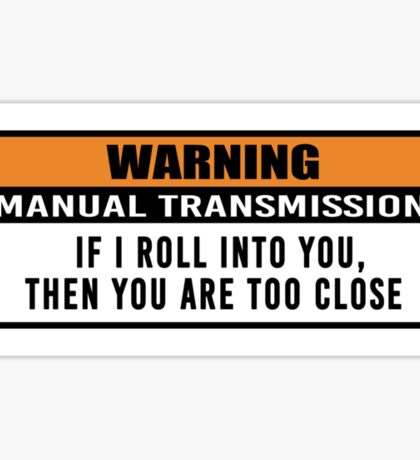 Warning - manual transmission  Sticker