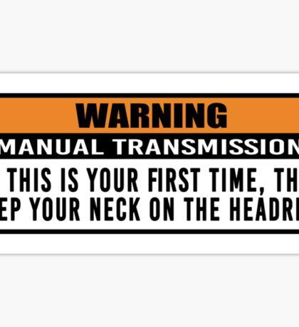 Warning - Manual trans 2 Sticker