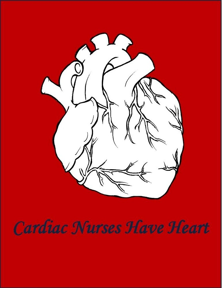 Cardiac Nurses Have Heart by Mommabec