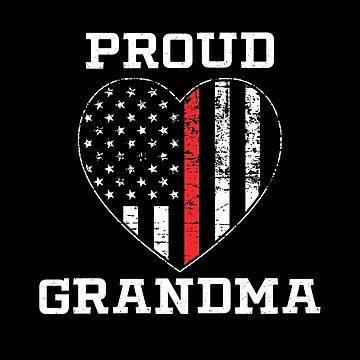 Thin Red Line Proud Firefighter Grandma by teesaurus