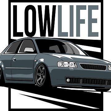 A3 S3 8L Low Life by glstkrrn