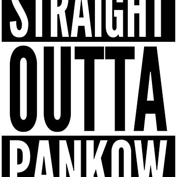 Straight Outta Pankow Berlin Germany Neighborhood White Design by ramiro