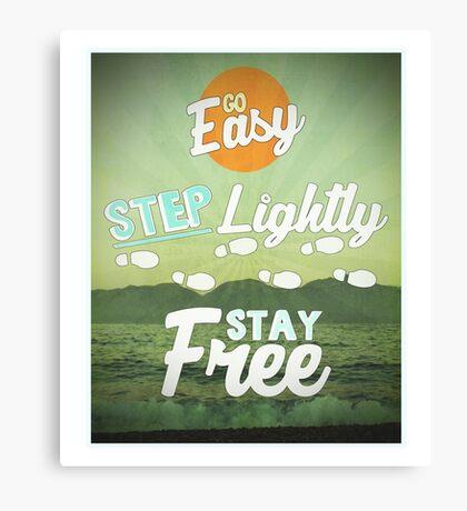 Go Easy... Canvas Print