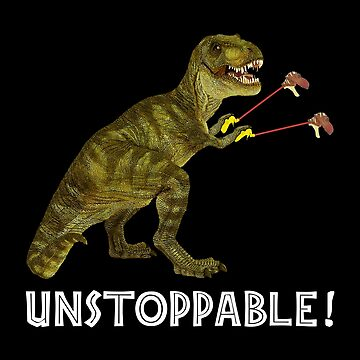 Tyrannosaurus Rex with Grabbers is UnStoppable 2 by SirLeeTees