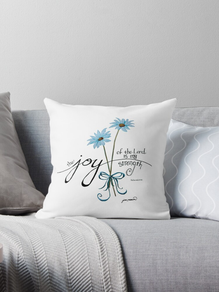 The Joy of the Lord is my Strength Blue Daisies by Jan Marvin