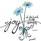 Die Freude des Herrn ist meine Stärke Blaue Gänseblümchen von Jan Marvin