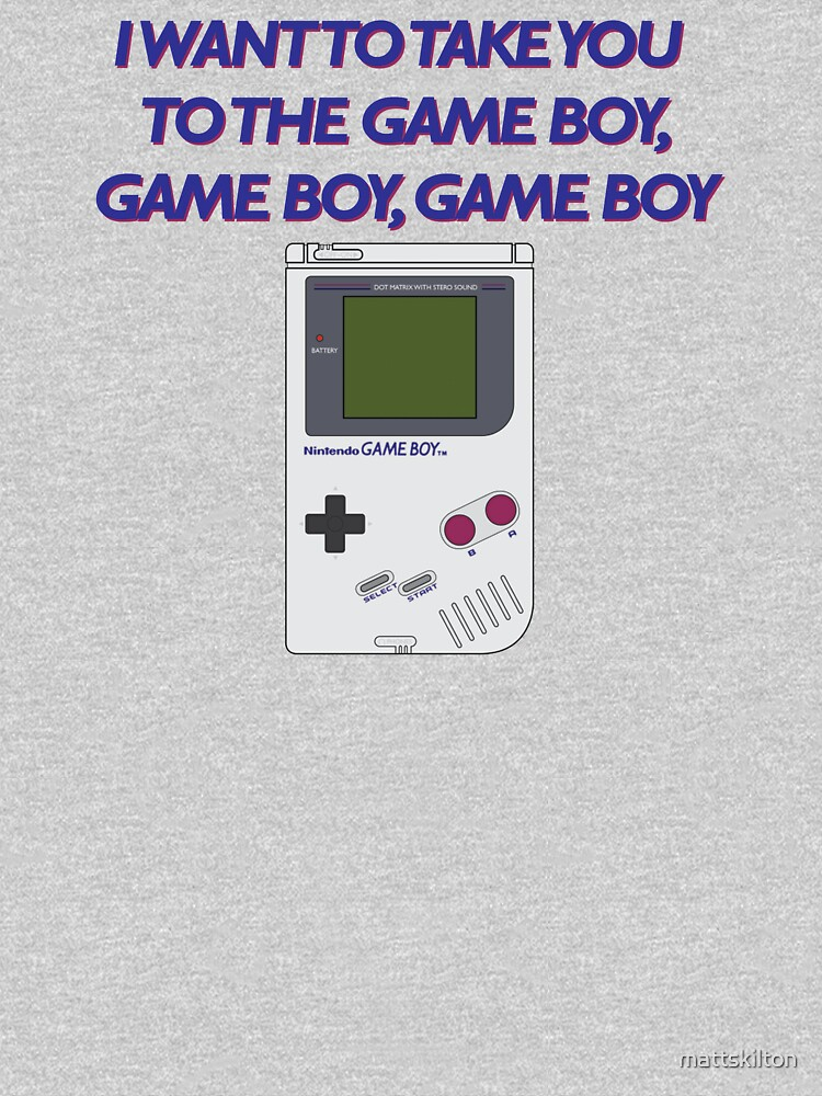 Take me to the Game Boy by mattskilton