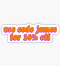 use code james for 10% off Sticker