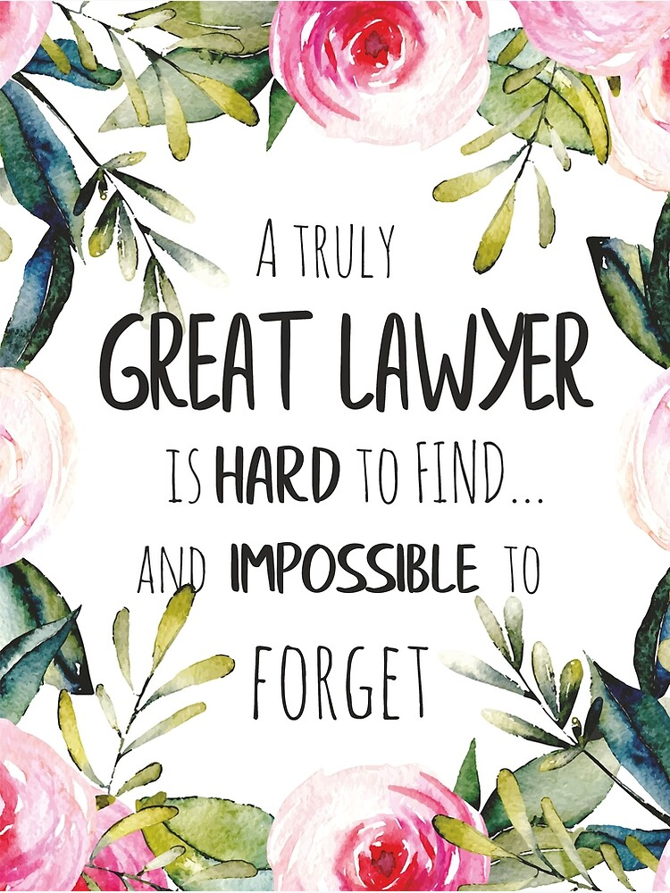 A truly great lawyer is hard to find / Lawyer thank you quote /  Appreciation gift / Inspirational | Poster
