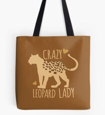 Crazy leopard lady Tote Bag